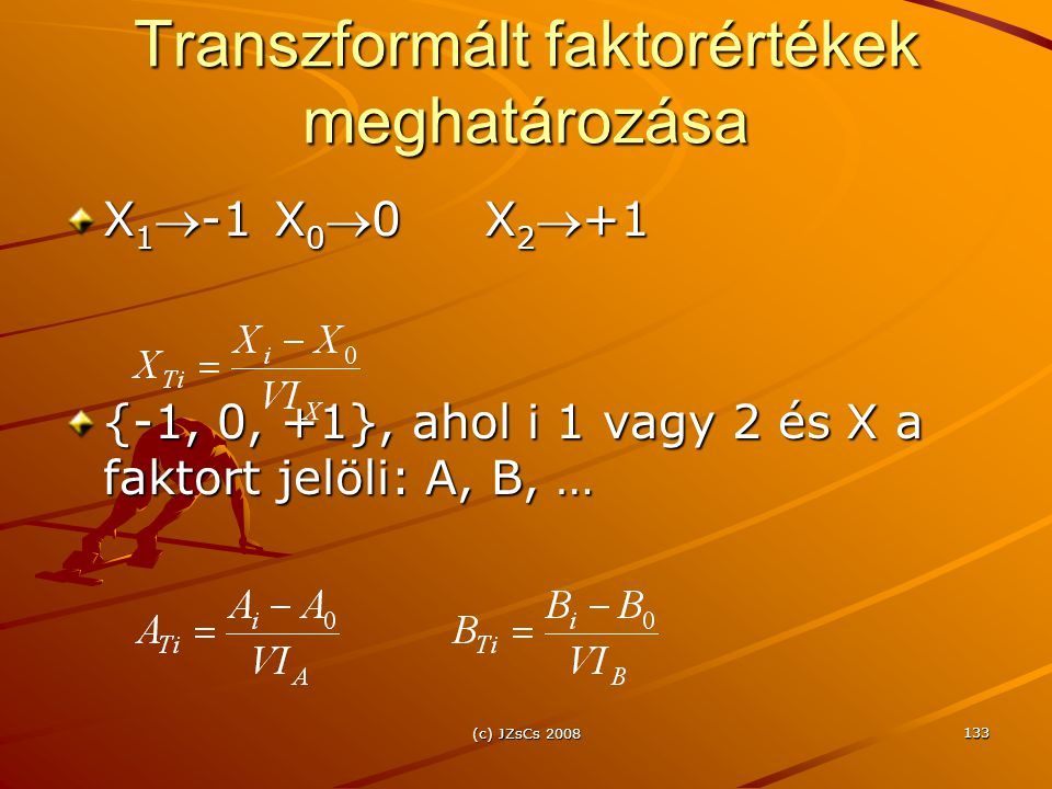 Transzformált faktorértékek meghatározása