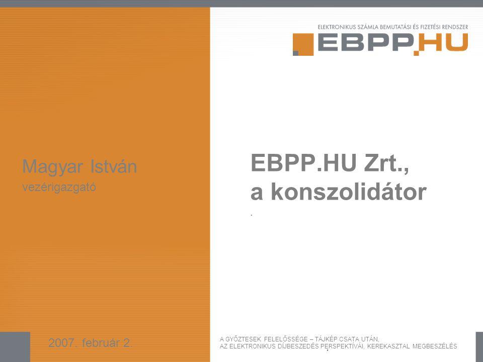 EBPP.HU Zrt., a konszolidátor .