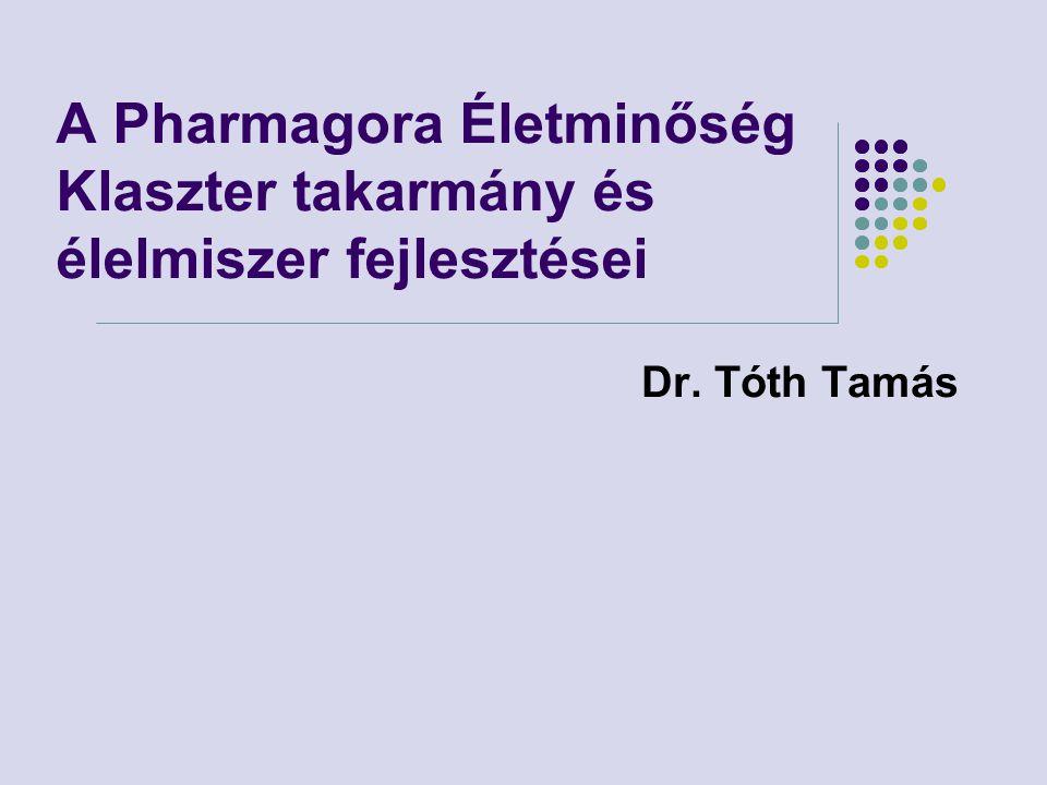 A Pharmagora Életminőség Klaszter takarmány és élelmiszer fejlesztései