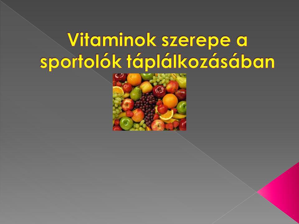 Vitaminok szerepe a sportolók táplálkozásában