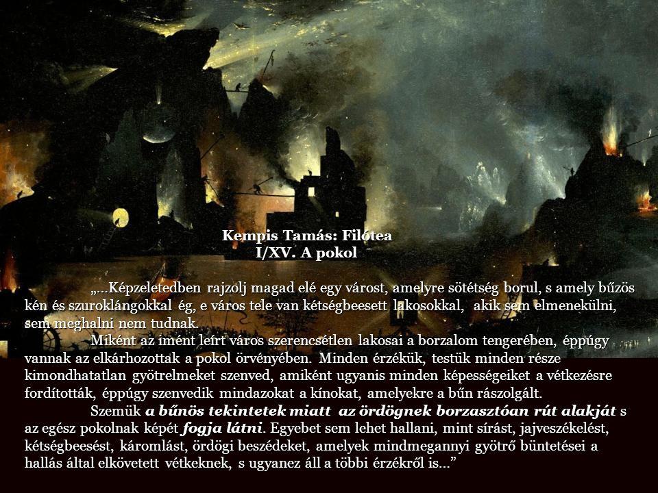 Kempis Tamás: Filótea I/XV. A pokol