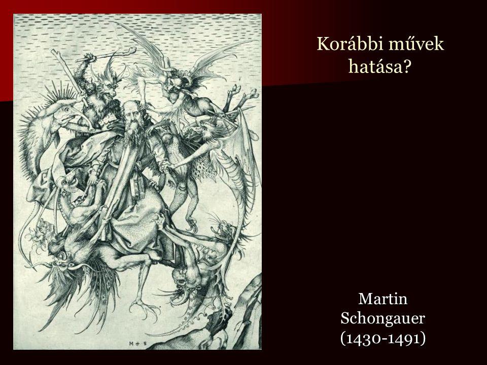 Korábbi művek hatása Martin Schongauer (1430-1491)