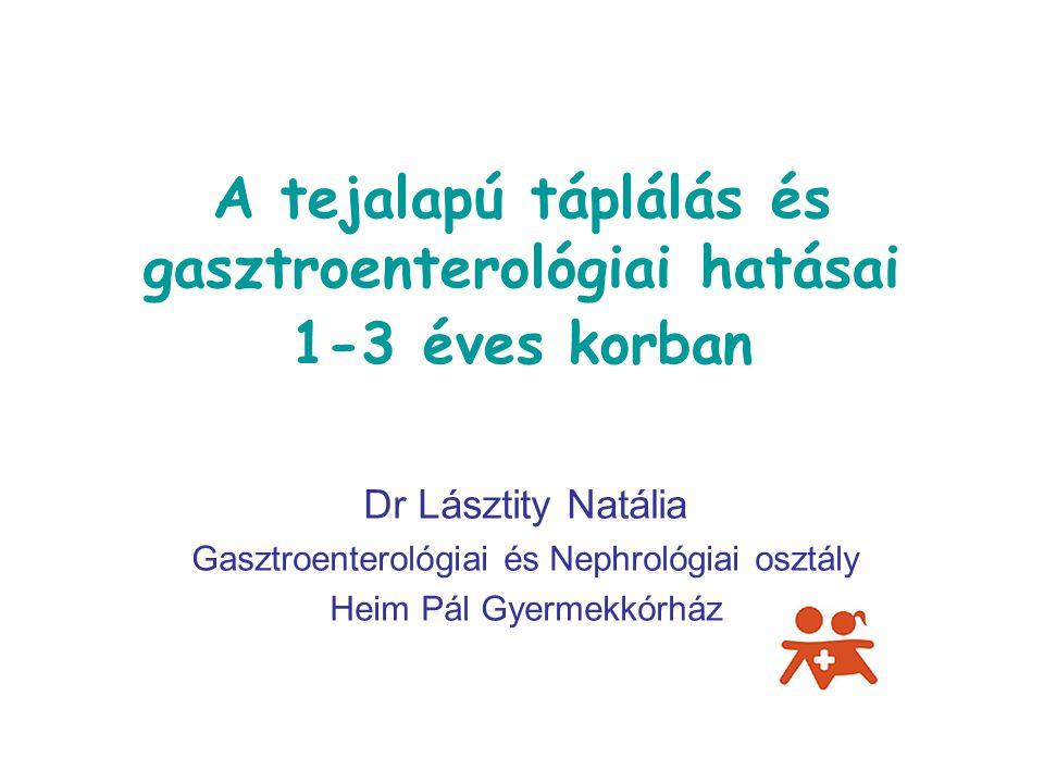 A tejalapú táplálás és gasztroenterológiai hatásai 1-3 éves korban