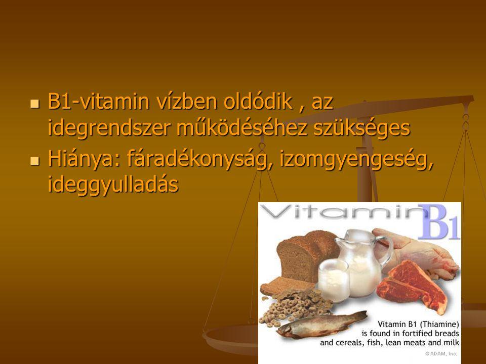 B1-vitamin vízben oldódik , az idegrendszer működéséhez szükséges