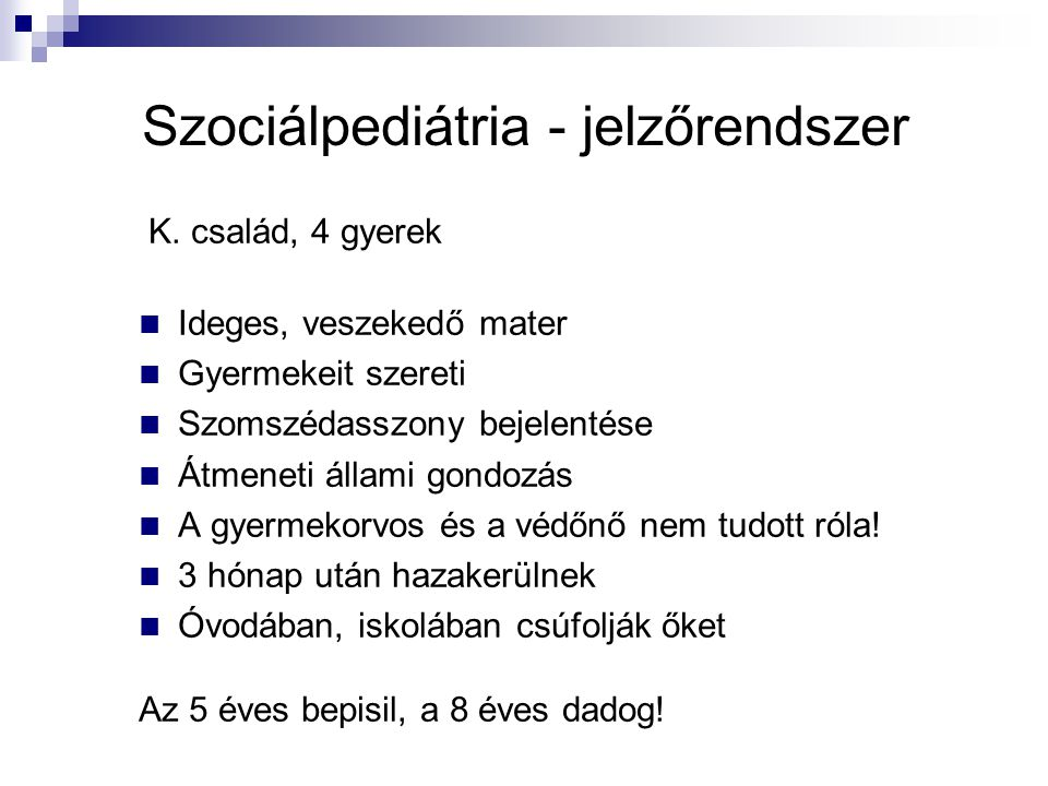 Szociálpediátria - jelzőrendszer