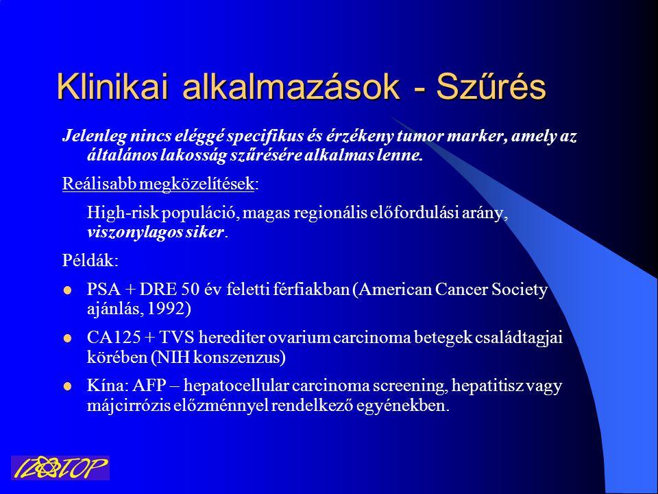Klinikai alkalmazások - Szűrés