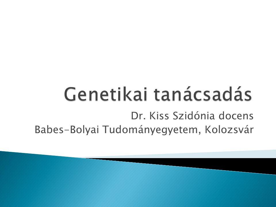 Dr. Kiss Szidónia docens Babes-Bolyai Tudományegyetem, Kolozsvár