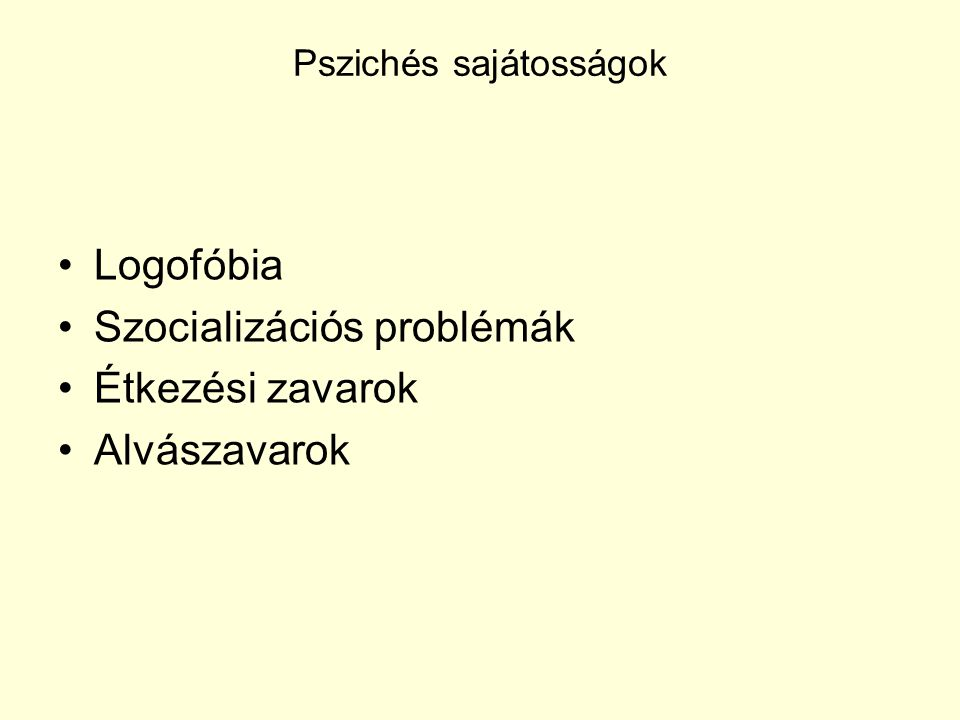 Pszichés sajátosságok