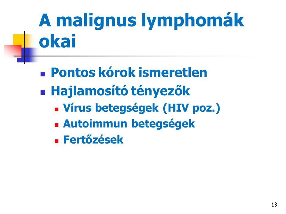 A malignus lymphomák okai