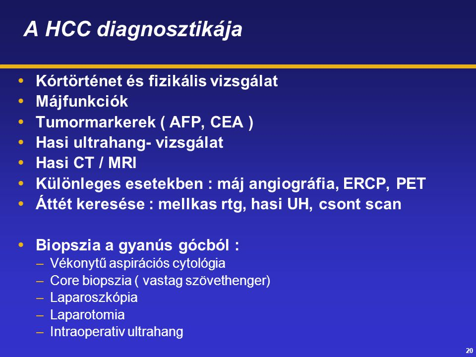 A HCC diagnosztikája Kórtörténet és fizikális vizsgálat Májfunkciók