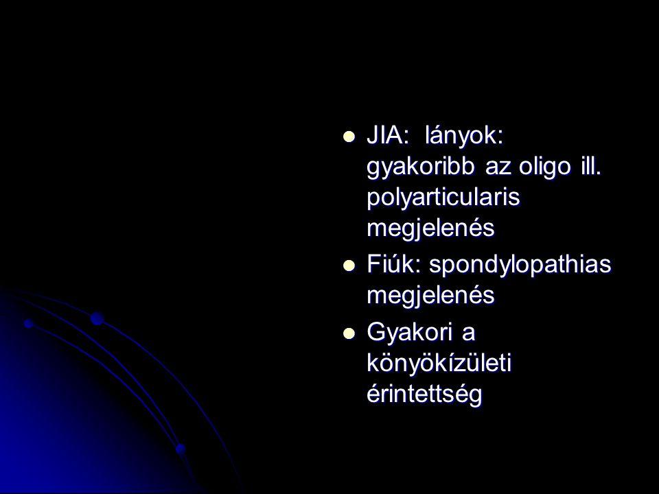 JIA: lányok: gyakoribb az oligo ill. polyarticularis megjelenés