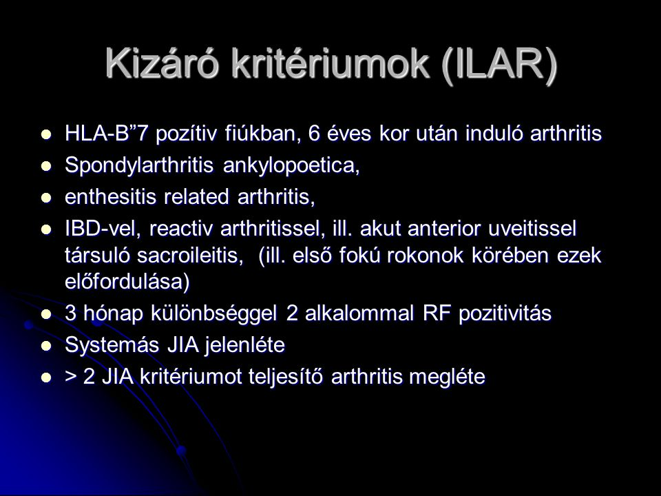 Kizáró kritériumok (ILAR)
