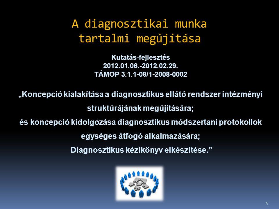 A diagnosztikai munka tartalmi megújítása