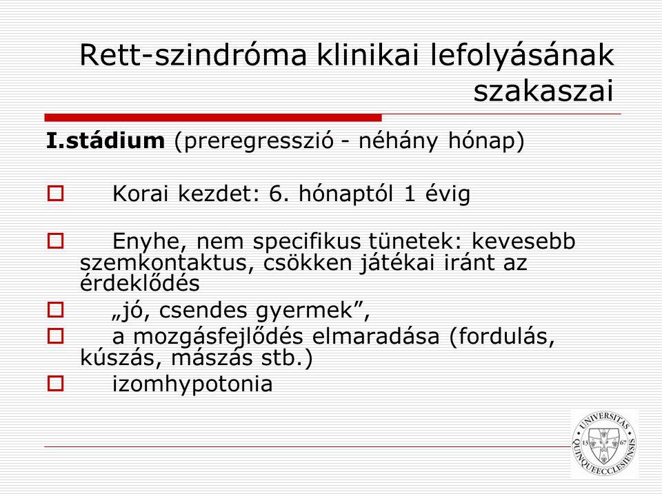 Rett-szindróma klinikai lefolyásának szakaszai