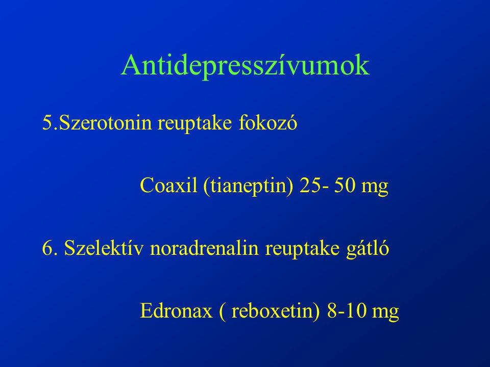 Antidepresszívumok 5.Szerotonin reuptake fokozó