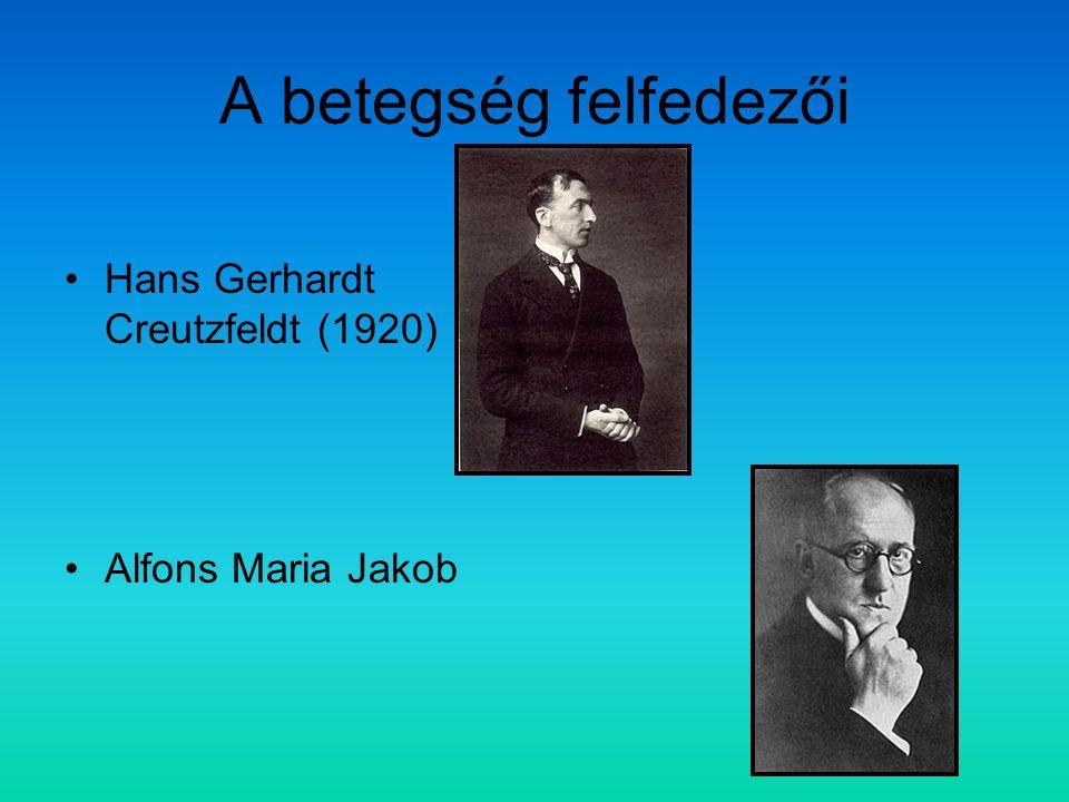 A betegség felfedezői Hans Gerhardt Creutzfeldt (1920)