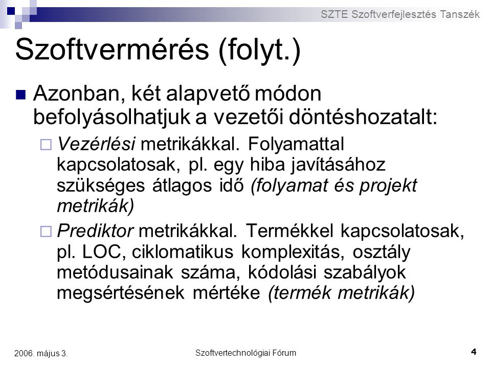 Szoftvermérés (folyt.)