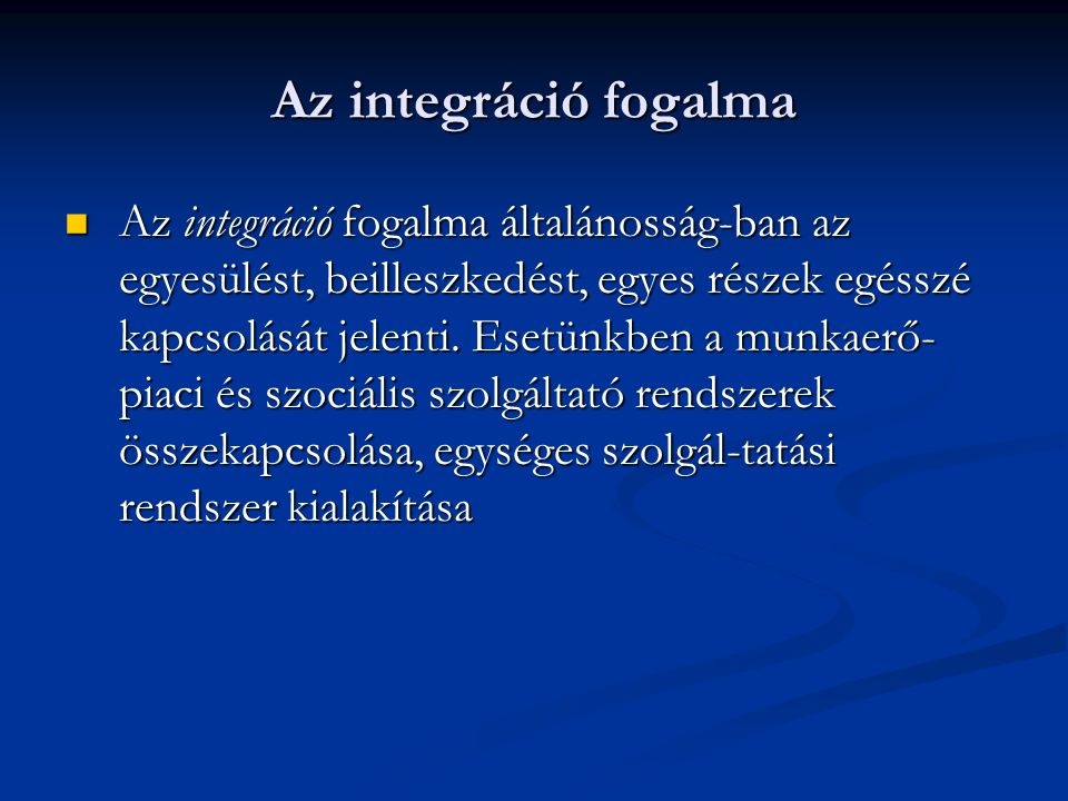 Az integráció fogalma