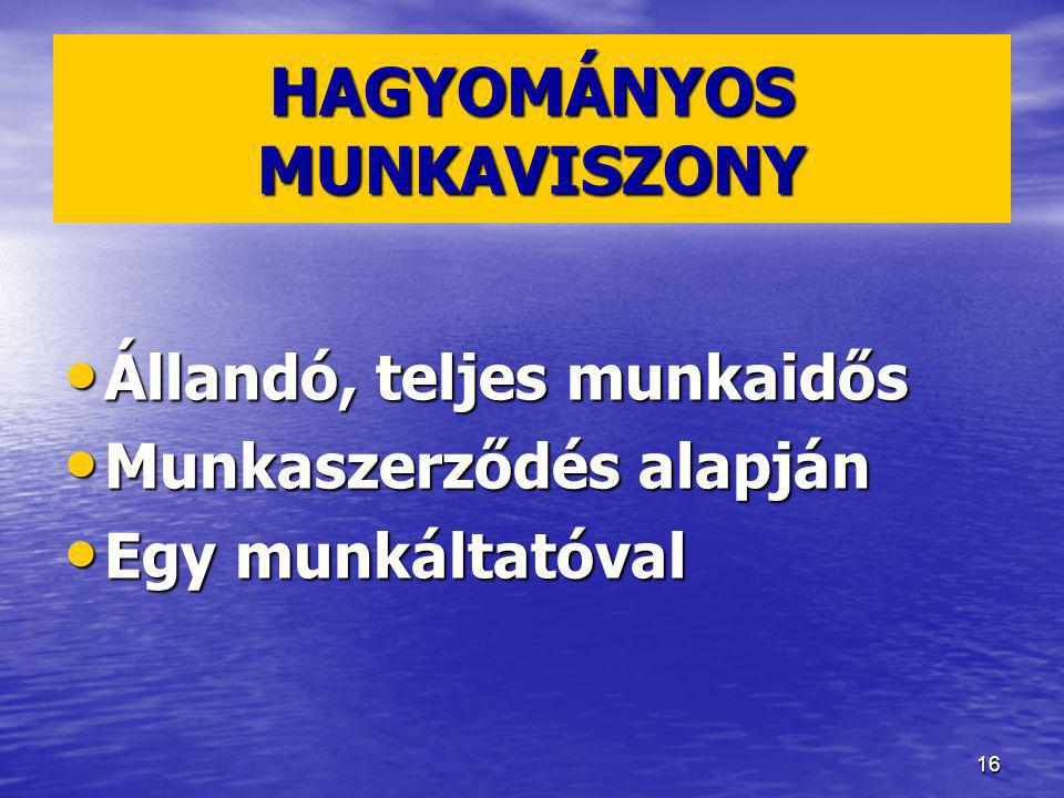 HAGYOMÁNYOS MUNKAVISZONY