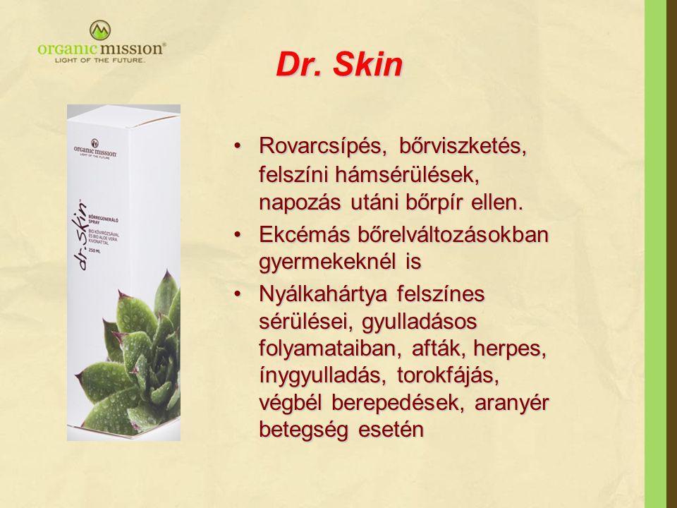 Dr. Skin Rovarcsípés, bőrviszketés, felszíni hámsérülések, napozás utáni bőrpír ellen. Ekcémás bőrelváltozásokban gyermekeknél is.