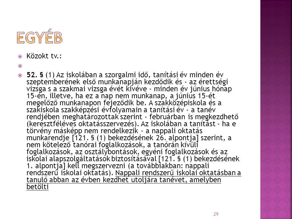 EGYÉB Közokt tv.: