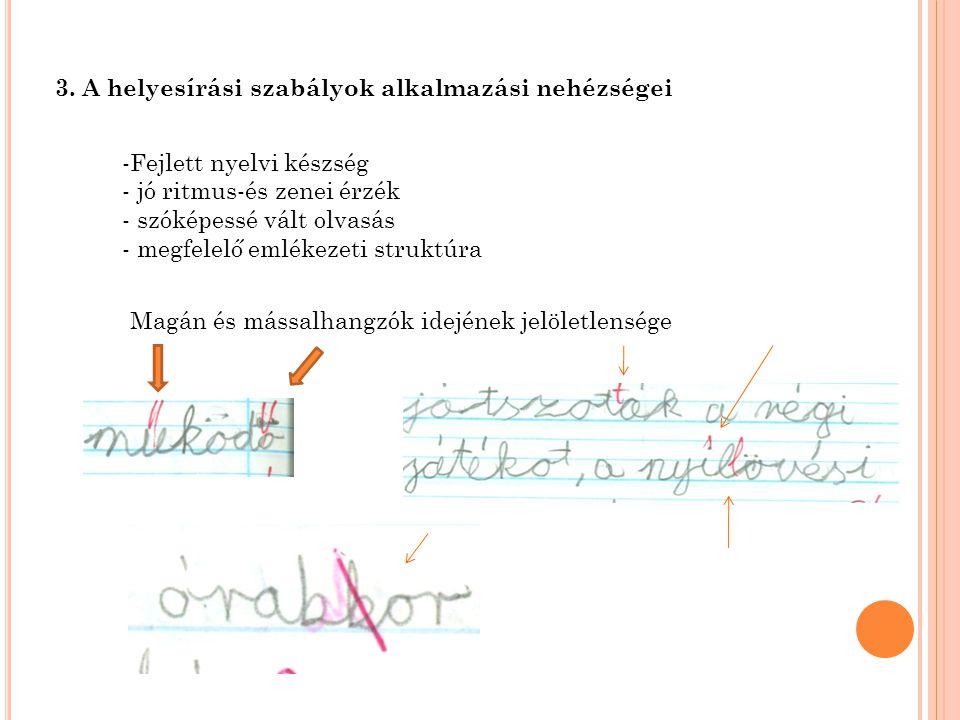 3. A helyesírási szabályok alkalmazási nehézségei