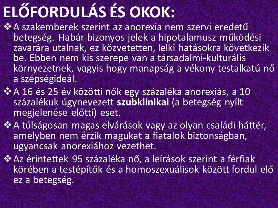 ELŐFORDULÁS ÉS OKOK: