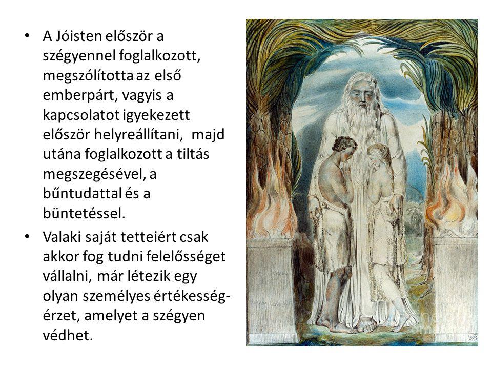 A Jóisten először a szégyennel foglalkozott, megszólította az első emberpárt, vagyis a kapcsolatot igyekezett először helyreállítani, majd utána foglalkozott a tiltás megszegésével, a bűntudattal és a büntetéssel.