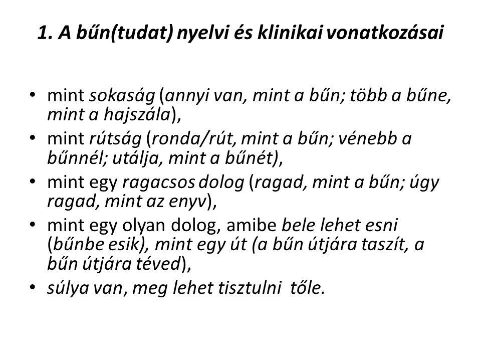 1. A bűn(tudat) nyelvi és klinikai vonatkozásai