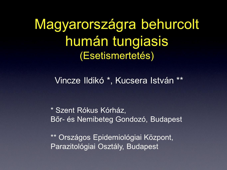 Magyarországra behurcolt humán tungiasis