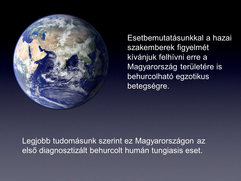 Esetbemutatásunkkal a hazai szakemberek figyelmét kívánjuk felhívni erre a Magyarország területére is behurcolható egzotikus betegségre.