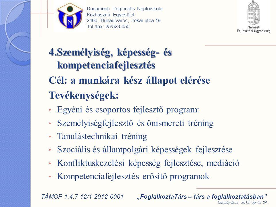 4.Személyiség, képesség- és kompetenciafejlesztés