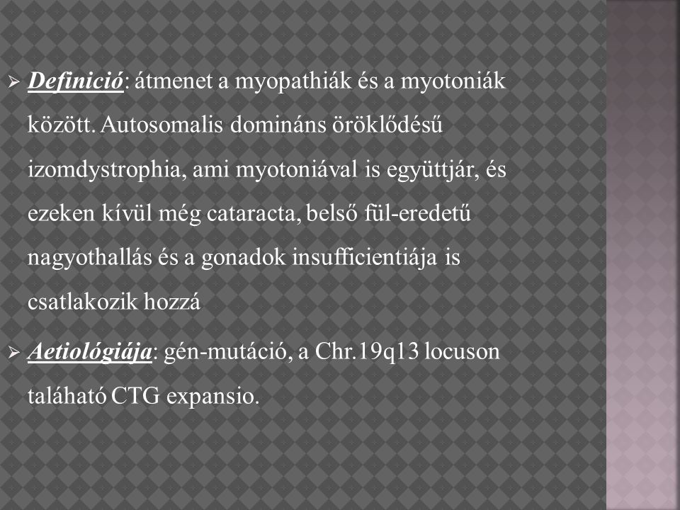 Definició: átmenet a myopathiák és a myotoniák között