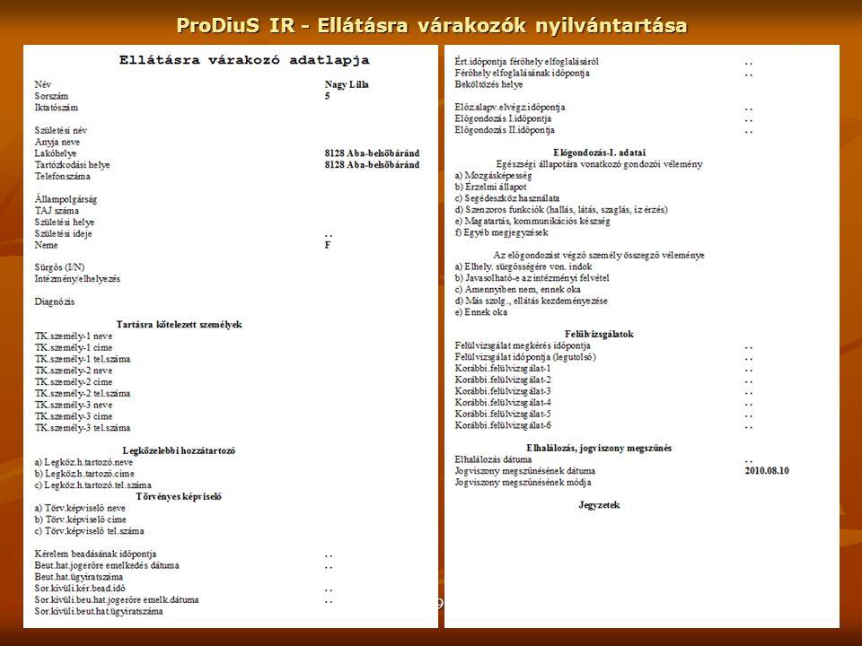 ProDiuS IR - Ellátásra várakozók nyilvántartása