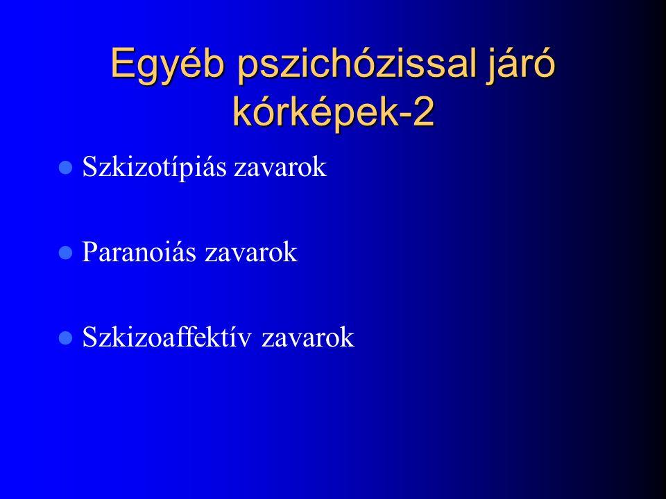 Egyéb pszichózissal járó kórképek-2