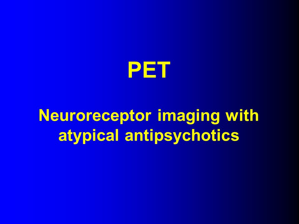 Neuroreceptor imaging with atypical antipsychotics