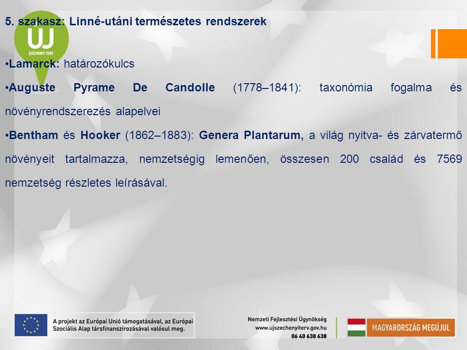 5. szakasz: Linné-utáni természetes rendszerek