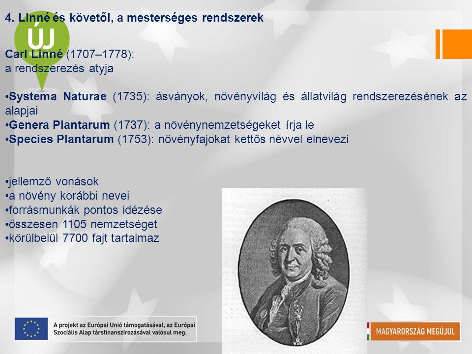 4. Linné és követői, a mesterséges rendszerek