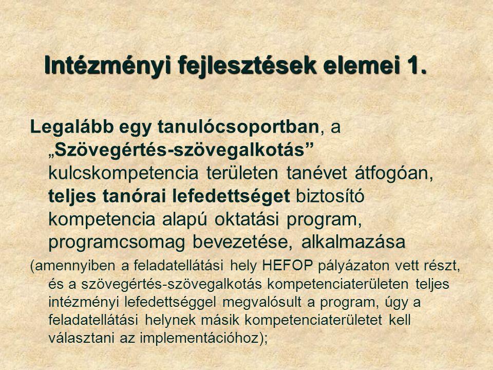 Intézményi fejlesztések elemei 1.