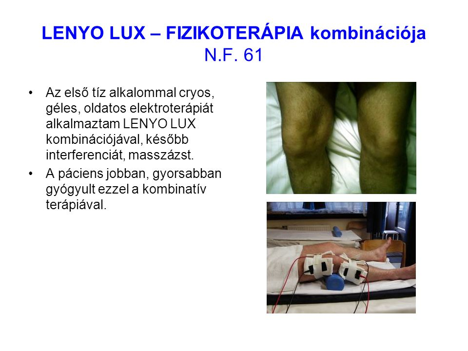 LENYO LUX – FIZIKOTERÁPIA kombinációja N.F. 61