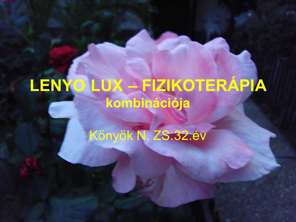LENYO LUX – FIZIKOTERÁPIA kombinációja