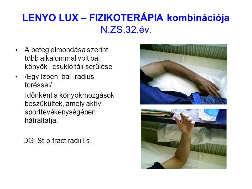 LENYO LUX – FIZIKOTERÁPIA kombinációja N.ZS.32.év.