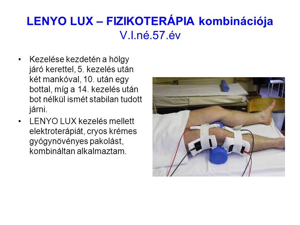 LENYO LUX – FIZIKOTERÁPIA kombinációja V.I.né.57.év