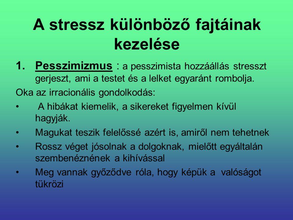 A stressz különböző fajtáinak kezelése