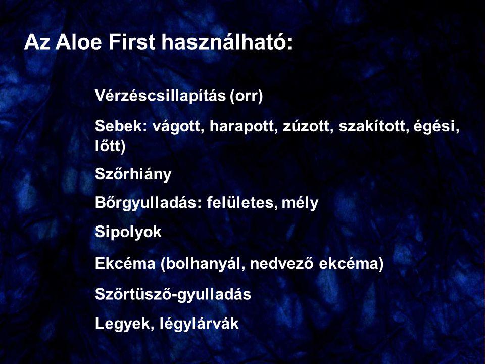 Az Aloe First használható: