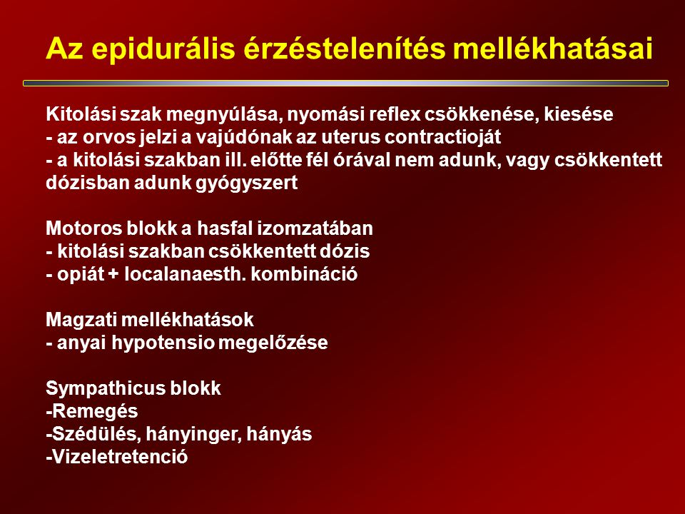 Az epidurális érzéstelenítés mellékhatásai