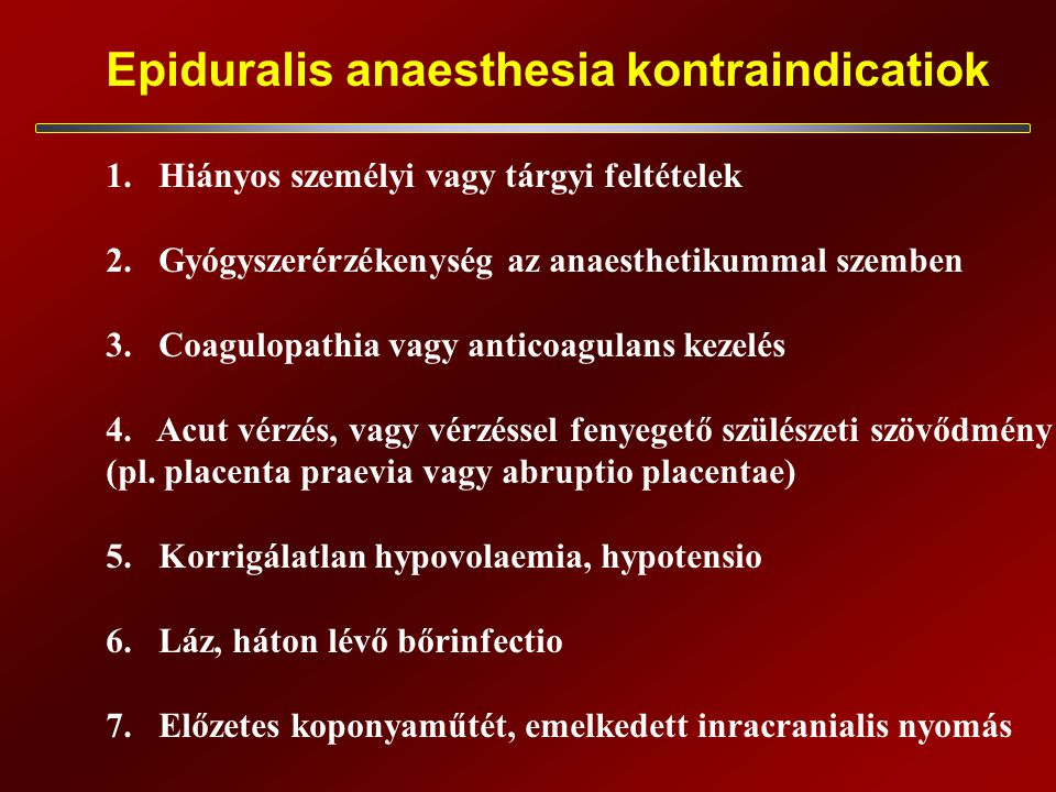 Epiduralis anaesthesia kontraindicatiok