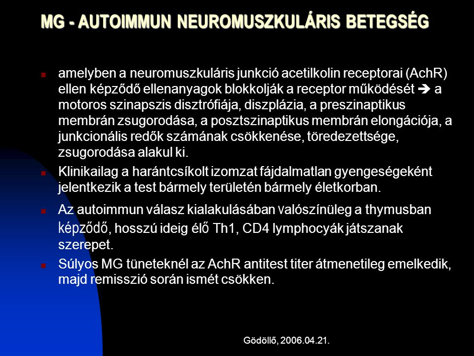 MG - AUTOIMMUN NEUROMUSZKULÁRIS BETEGSÉG