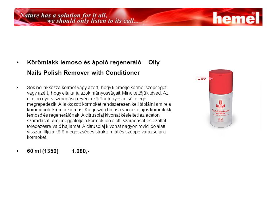 Körömlakk lemosó és ápoló regeneráló – Oily Nails Polish Remover with Conditioner