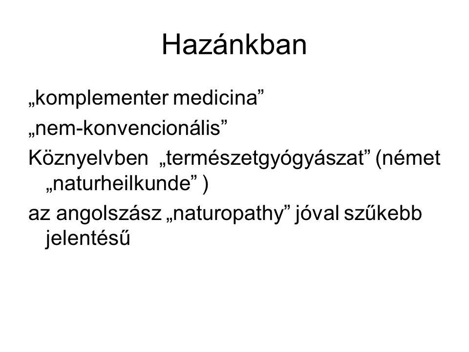 """Hazánkban """"komplementer medicina """"nem-konvencionális"""